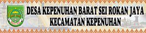 Banner Desa Kepenuhan Barat sei Rokan Jaya