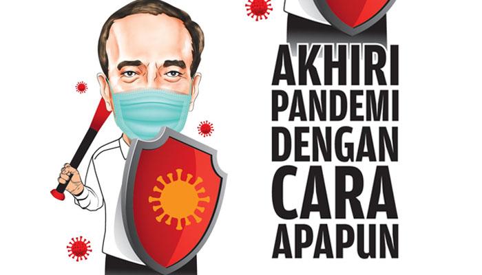 Akhiri Pandemi dengan Cara Apapun